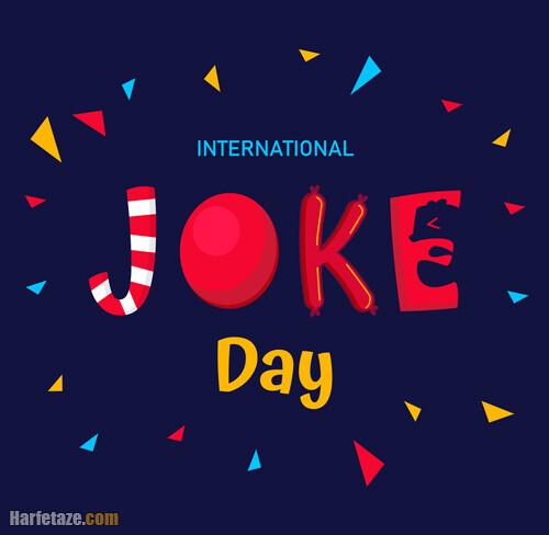 عکس نوشته انگلیسی تبریک روز جهانی جوک و لطیفه 2021